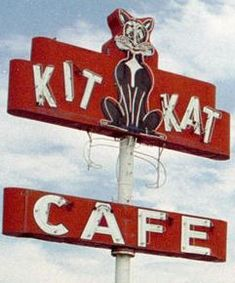 Kit Kat Cafe Cafe Signage, Retro Signage, Old Neon Signs, Vintage Neon Signs, Electric Signs, Cat Signs, Roadside Attractions, Old Building, Googie