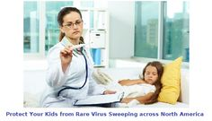 how to protect your kids from rare virus hospitalizing so many children