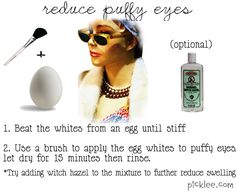 Whipped Egg Whites Supposedly Make Eyes Less Puffy. Beat the egg whites until stiff. Use a brush to apply the egg whites to puffy eyes, let dry for 15 minutes then rinse. Try adding witch hazel to the mixture to further reduce swelling. Diy Beauty, Beauty Hacks, Beauty Tips, Beauty Products, Diy Products, Beauty Bar, Natural Products, Homemade Beauty, Clean Beauty