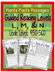 (Plants) Leveled Passages Guided Reading Levels L,M, N (Lexiles 450-560 are covered in this document. Students review comprehension skills at their individual reading levels.$