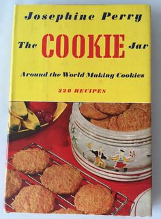 The Cookie Jar Around The World Making Recipes Cookbook Josephine Perry VTG 1951