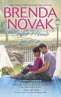 Come Home to Me - Brenda Novak (Mira - Mar 2014)