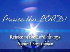 """people would listen to good music instead. """"Rejoice in the Lord always: and again I say, Rejoice"""" (Philippians 4 Praise The Lords, Praise God, Sunday School Songs, Persecuted Church, Giving Thanks To God, Worship Jesus, Lord Of Hosts, Rejoice And Be Glad, Spiritual Songs"""