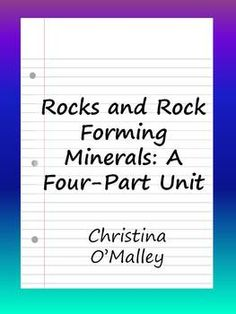 Full lesson plans, activities, and simple background information for studying rocks and minerals.  jr. high and high school.