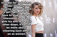 On supporting other women. | 18 Times Taylor Swift Was Right About Everything In 2014