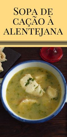 This dogfish soup recipe is great to make know the traditional Portuguese food. With the great taste of garlic and coriander, this creamy soup is delicious and everyone will love it! Fish Recipes, Mexican Food Recipes, Soup Recipes, Healthy Recipes, Chefs, Good Food, Yummy Food, Portuguese Recipes, Portuguese Food