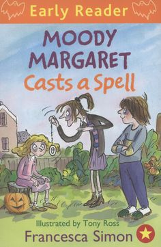 Moody Margaret casts a spell by Francesca Simon