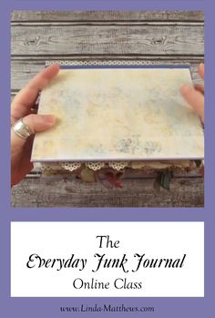 The Everyday Junk Journal - In this video workshop I share techniques for making and embellishing an everyday junk journal that - Junk Journal, Bullet Journal Ideas Pages, Photo Journal, Art Journal Pages, Journal Cards, Handmade Journals, Handmade Books, Fabric Journals, Art Journals