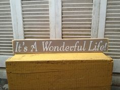 Shabby Chic Khaki and White It's a Wonderful Life Sign by SassySouthernCharm