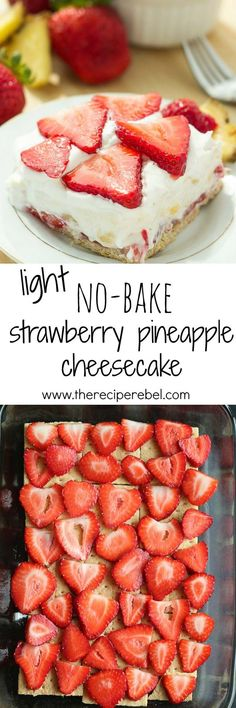 Light Strawberry Pineapple No-Bake Cheesecake: A light, fruity, no-bake cheesecake made with strawberries, crushed pineapple, and strawberry yogurt! A summer treat that you don't have to feel guilty about! www.thereciperebel.com