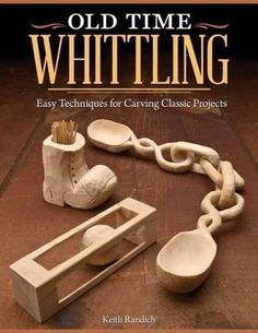Master the old-fashioned craft of whittling with this easy-to-learn beginner's guide. Even if you've never carved a piece of wood before, Old Time Whittling will show you how to create 10 iconic whitt