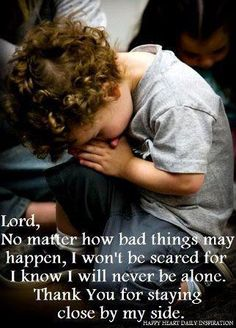 Dear Lord...Isaiah 41:13  For I, the Lord your God, will hold your right hand, Saying to you, 'Fear not, I will help you. '