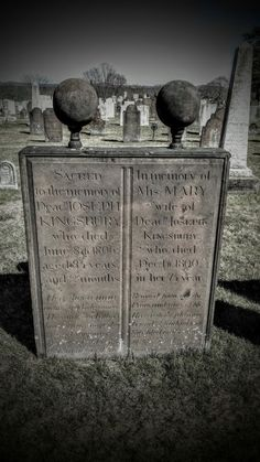 The very old grave of Joseph and wife Mary who died in 1806 and 1800 respectively.  There are orbs attached to the top of each grave. I've never really seen anything like this before. My theory is that the orbs are meant to represent the souls ascending. But still it's pretty strange, don't you think?