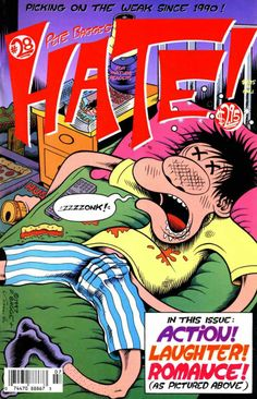 """Classic cover! Hate issue 28 - """"A Day in the Life of Buddy Bradley"""" by Peter Bagge. Man, I loved those Peter Bagge slacker comics when I was in my 20s. This cover clearly pictures the quintessential young male experience."""