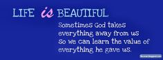 Timeline cover with Quotes about Life: Life is Beautiful