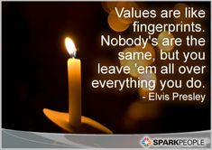 Motivational Quote - Values are like fingerprints. Nobody's are the same, but you leave 'em all over everything you do.