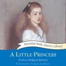 The audiobook download of A Little Princess, by Frances Hodgson Burnett, read by Virginia Leishman [Recorded Books], is free from Audible...