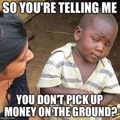 Third World Skeptical Kid on Pennies