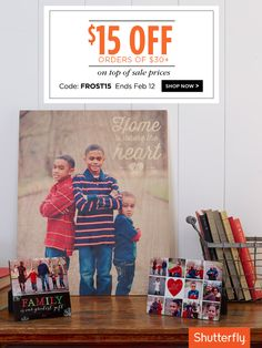 A sweet gift for you: Enjoy an extra $15 off your next order with code FROST15. Ends tomorrow, February 12. Offer is good for $15 off qualifying merchandise orders of $30 or more (after any other discounts and before taxes, shipping and handling) through shutterfly.com.