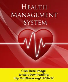 Health Management System, iphone, ipad, ipod touch, itouch, itunes, appstore, torrent, downloads, rapidshare, megaupload, fileserve
