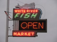 White River Fish Market, one of my favorites Tulsa Time, Vintage Neon Signs, Vintage Ads, Love Neon Sign, Les Beatles, River Fish, Restaurant Signs, Tulsa Oklahoma, Neon Glow