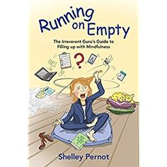 #Book Review of #RunningonEmpty from #ReadersFavorite - https://readersfavorite.com/book-review/running-on-empty  Reviewed by Alyssa Elmore for Readers' Favorite  Do you feel exhausted all the time? Do you feel like there aren't enough hours in the day? Are you experiencing burnout? You need to stop! Learn relaxation, mindfulness, and how to enjoy life again. Running On Empty by Shelley Pernot is a humorous self-help book on mindfulness. There is a growing epidem...