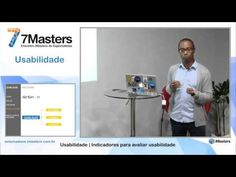 7Masters Usabilidade - Indicadores para avaliar usabilidade, com Robson Santos - YouTube