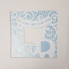 First time we saw you. perfect for a scan or new born picture. blue, pink, lemon or green. complete with 9 x 9 inch mount.