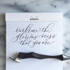 """Embrace the glorious mess that you are! This has been my mantra for today. Some days I'm just a whirlwind of craze! #calligraphy #moderncalligraphy #pointedpen #friday"" Photo taken by @loveletterer on Instagram, pinned via the InstaPin iOS App! http://www.instapinapp.com (07/24/2015)"