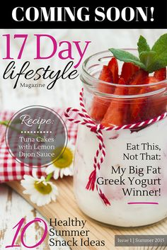 I'm so excited to announce that I'm publishing a free magazine in the Apple iTunes Store (and Android soon after).  The 17 Day Lifestyle Magazine will feature weight loss tips, recipes, success stories and more!  Sign up to receive updates of its release - click here to sign up: http://17ddblog.com/mag/?tid=pin9515   I'll be looking to feature your story, recipe or idea, so sign up for free updates and I'll give you details on how to submit your info for a future issue!