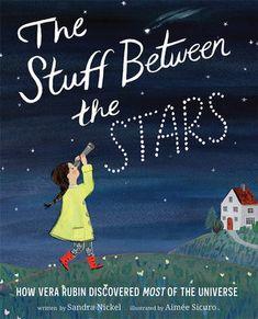 Abrams Books, Book Maker, Dark Matter, Kids Writing, Science Education, Book Club Books, Children's Books, Night Skies, Nonfiction