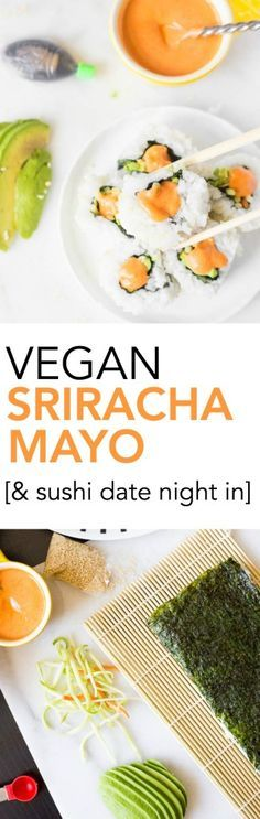 Vegan Sriracha Mayo: This two-ingredient vegan mayonnaise is naturally gluten free and healthy! Perfect for sandwiches, a veggie dip, or sushi! Also, how to have a sushi date night in! || fooduzzi.com recipe