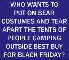 Who wants to funny quotes quote lol funny quote funny quotes humor black friday