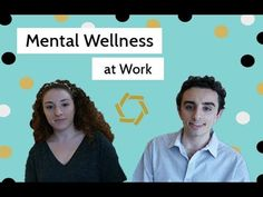 Mental Wellness at Work: Blog Recap        #mentalwellness #work #compassion #team #brother #sister #tips #tools