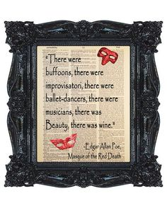 From The Masque of the Red Death, one of Edgar Allen Poe's most macabre tales.