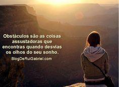 Se tens um sonho e te desvias dele, a tua vida é feita de dificuldades e obstáculos. -  http://r.linkincrivel.com/blog-tens-um-sonho