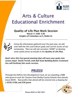 """Quality of Life Planning Process – On March 11 at 4:00 pm at the Knights of Columbus, the first of several collaborative planning sessions will take place. This first meeting will be to identify projects and programs in the """"Arts, Culture, and Educational Enrichment"""" affinity area. David Terrell, with Ball State University'sBuilding Better Communities will facilitate these work sessions."""