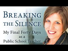 Breaking the Silence: My Final Forty Days as a Public School Teacher by M. Shannon Hernandez