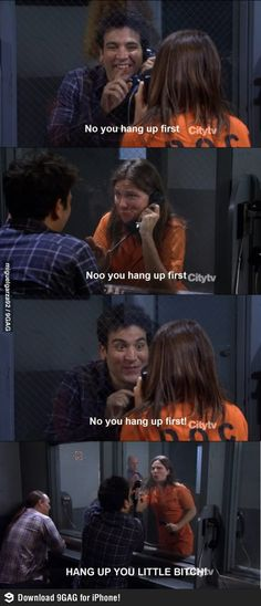 Hang up! (How I met your mother)