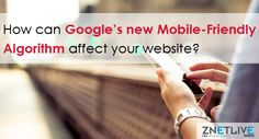 With its new mobile-friendly algorithm - mobilegeddon, Google will rank mobilefriendly  websites higher in search results.  Read our new blog  on how you can test if your website  is mobile-friendly or not and the steps that you can take to optimize your site for mobiles.  https://blog.znetlive.com/how-googles-mobilegeddon-can-affect-your-websites-ranking/
