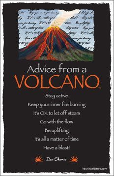 Advice from a volcano