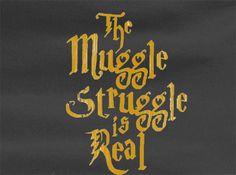 Harry Potter Muggle Struggle is Real Tee T-shirt