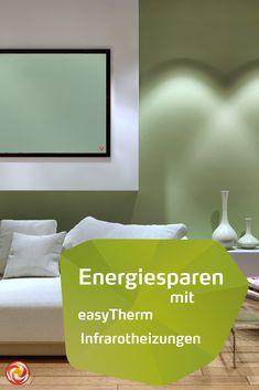 easyTherm Infrarotheizungen sind die umweltfreundliche alternative zur Konvektionsheizung. Heizen mit Infrarot ist effizient und spart Energie. Co2 Neutral, Flat Screen, Tv, Home Decor, Save Energy, Sustainability, Life, Homes, Blood Plasma