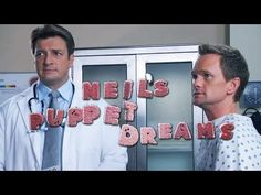 NEIL PATRICK HARRIS & NATHAN FILLION in DOCTORS OFFICE - Neil's Puppet Dreams I just LMFAO @Kat Figueroa