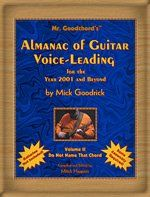 Download PDF Mr. Goodchord's Almanac of Guitar Voice-Leading for the Year 2001 and Beyond, Vol. 2: Do Not Name That Chord