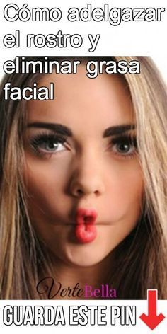 Cómo adelgazar el rostro y eliminar grasa facial How to thin the face and eliminate facial fat Natural Hair Mask, Natural Hair Styles, Lose Weight In Your Face, Lose Fat, Beauty Secrets, Beauty Hacks, How To Do Makeup, Makeup Tips, Beauty Makeup