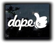 Dope Thumbs Up Funny JDM Custom Decal Sticker