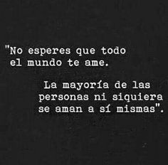 No esperes q todo el mundo te ame.. la mayoría de las personas ni siquiera sr sman a sí mismas Boy Quotes, Tumblr Quotes, Woman Quotes, Funny Quotes, Life Quotes, Motivational Phrases, Inspirational Quotes, Magic Quotes, Blessed Quotes
