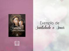 Um roteiro de orações e reflexões baseadas na vida e nos escritos de Santo Antônio: http://loja.editorasantuario.com.br/produtos/detalhe/1260/trezena_de_santo_antonio