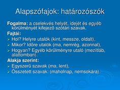 PPT - Szófajok PowerPoint Presentation - ID:1417202 Naha, Presentation, Education, Onderwijs, Learning